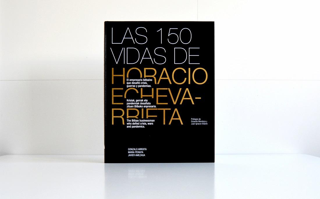 Las 150 vidas de Horacio Echevarrieta-portada libro
